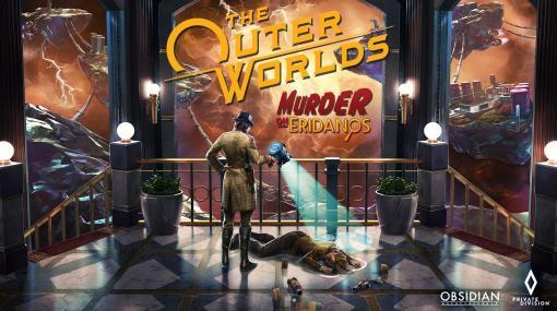 「アウター・ワールド」拡張DLC第2弾「エリダノス殺人事件」が本日リリース。PS5とXbox Series Xのフレームレート上限が解除されるパッチも