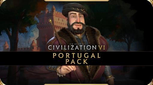 「シドマイヤーズ シヴィライゼーション VI」DLC第6弾「ポルトガルパック」が配信!新たなマップと世界遺産が登場