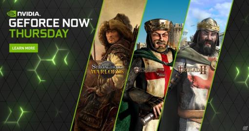 「Stronghold」などFirefly Studiosのストラテジーシリーズをはじめとする12タイトルがGeForce NOWに追加!