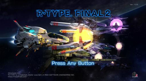 「R-TYPE FINAL 2」プレイレポート。名作STG「R-TYPE」シリーズがクラウドファンディングを経て復活