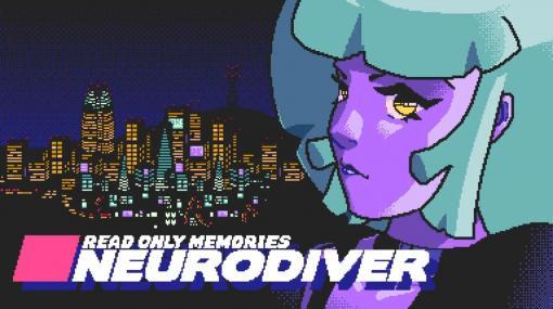『リードオンリーメモリーズ:ニューロダイバー』最新映像が公開。小島秀夫監督の『スナッチャー』から影響を受けたサイバーパンク・アドベンチャー続編