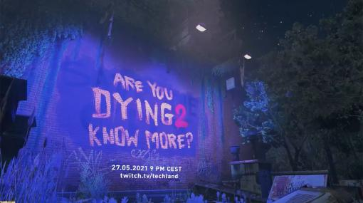 『Dying Light 2』オープンワールドゾンビサバイバルアクションに久しぶりの大きな発表? 28日午前4時より映像配信を予定