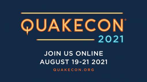 ベセスダ主催のイベント「QuakeCon」2021年もオンラインで実施―8月19日から21日に開催