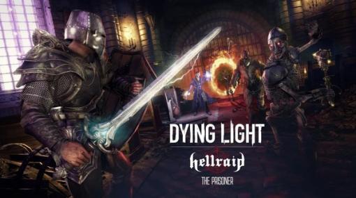 『Dying Light』DLC「Hellraid」にストーリーモードを追加するアップデート配信!襲撃モードにも新武器の追加や調整が