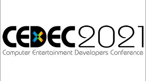 「CEDEC2021」セッション情報第一弾公開、受講登録受付を公式サイトで開始(CESA) - ニュース
