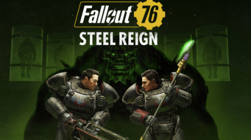 B.O.S.の物語が完結!新要素多数の『Fallout 76』大型アップデート「Steel Reign」配信開始