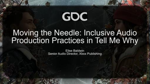 [GDC 2021]「Tell Me Why」が実現したInclusiveなサウンド制作とは