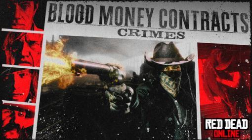 """「レッド・デッド・オンライン」,""""血染めの金""""の契約でXPが2倍。役割の挑戦をクリアして報酬を受け取ろう"""