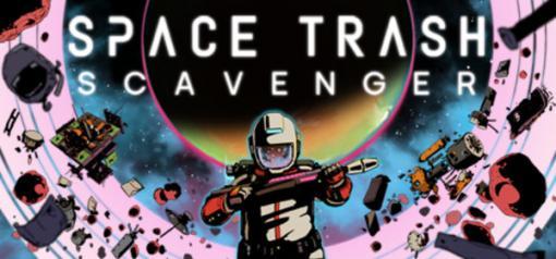 宇宙ゴミで生活するSFサバイバル『Space Trash Scavenger』発表トレイラー&Steamページ公開