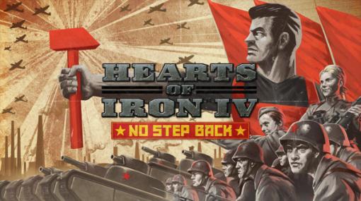 WW2ストラテジー『Hearts of Iron IV』新DLC「No Step Back」11月24日発売―ソビエトの政治を反映したゲームシステム追加